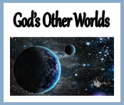 God's other worlds